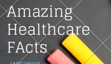 Amazing Healthcare FActs